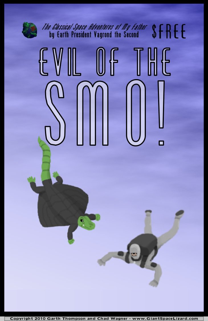 Giant Space Lizard - Evil of the SMO!